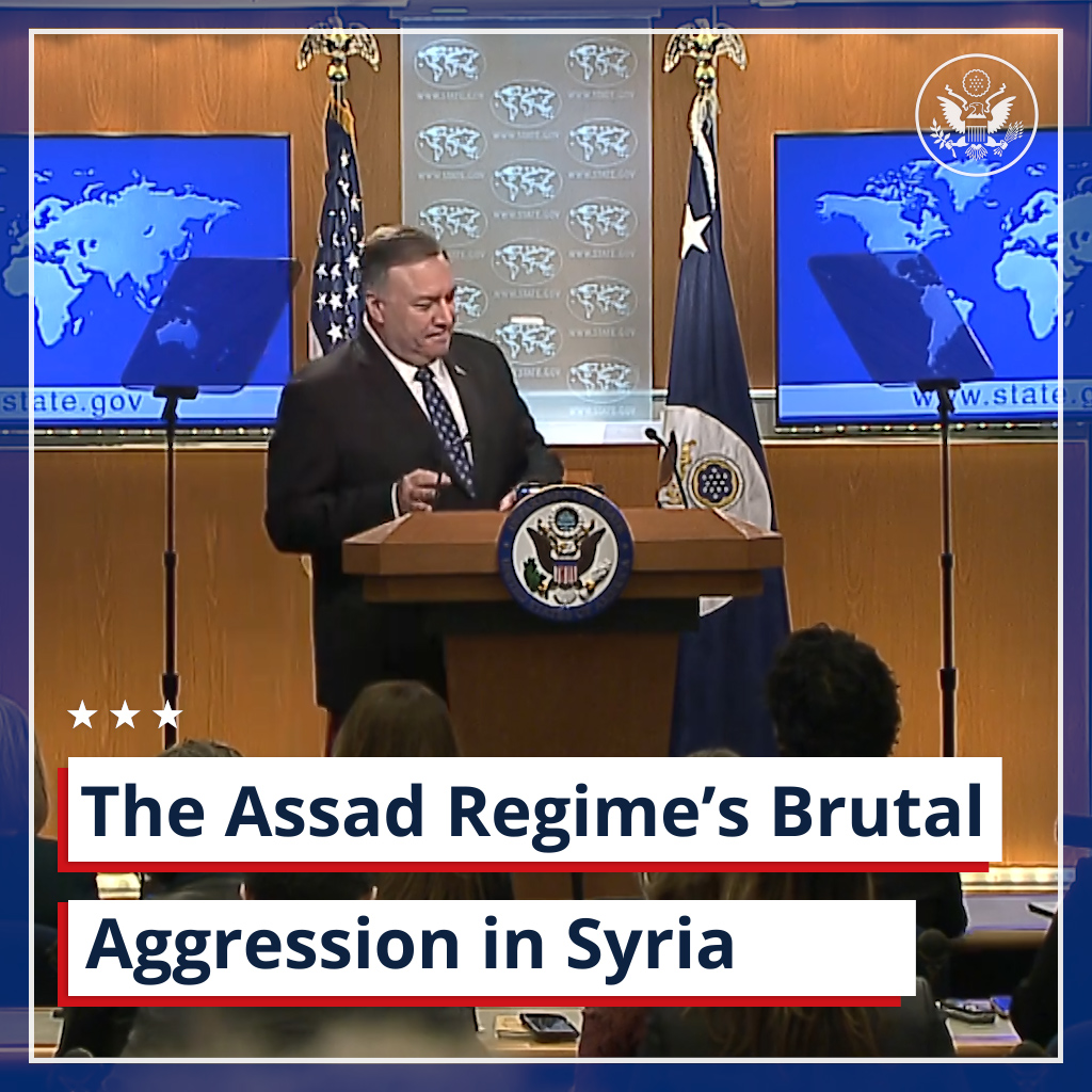 .@SecPompeo on Syria's #Idlib province: The Assad regime's brutal new aggression, cynically backed by Moscow and Tehran, imperils more than 3 million displaced persons. The answer is a permanent ceasefire and @UN-led negotiations.