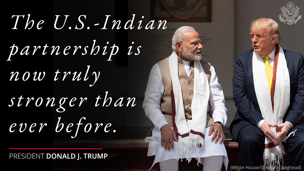 President @realDonaldTrump: The U.S.-Indian partnership is now truly stronger than ever before.