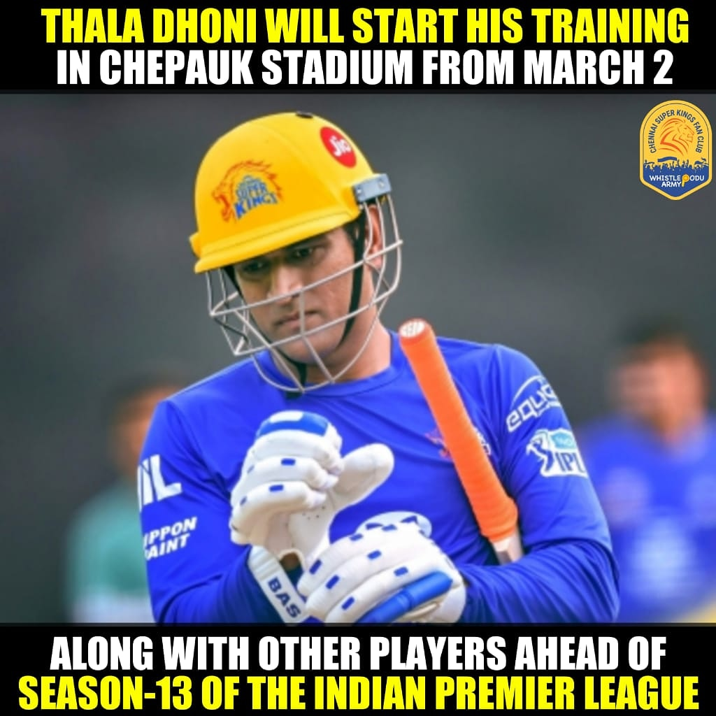 As per Media Reports, Thala #Dhoni to train with @ChennaiIPL team from 2nd March in the pre-season camp.   Are you excited ?  #WhistlePodu #Yellove #IPL2020 #IPL