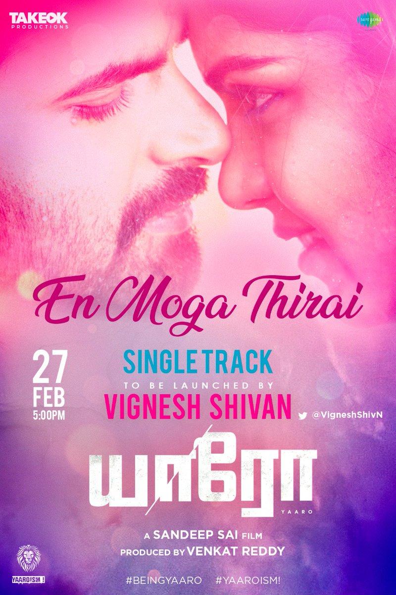#EnMogaThirai Single Track from #Yaaro will be released by @VigneshShivN tomorrow at 5pm.  @manasimm @dsathyaprakash @venkatyaaro @sandeepsaiY @josefranklin_jf @anilkrish88 @kb_prabu @takeokpro @DoneChannel1 @SureshChandraa @saregamasouth @oodagaa