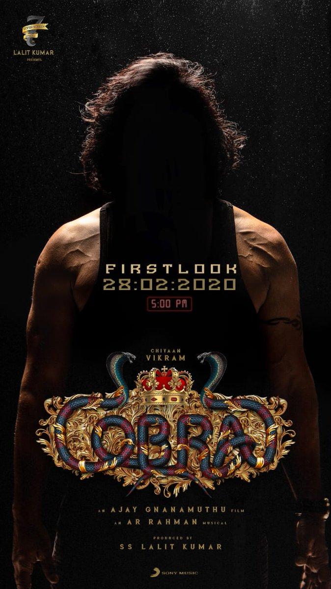 Get set to be impressed by the awe-inspiring first look of #ChiyaanVikram's #Cobra on Feb 28 @ 5 pm   #CobraFirstLookUpdate  @arrahman @AjayGnanamuthu @IrfanPathan @SrinidhiShetty7 @Lalit_SevenScr @7screenstudio @iamarunviswa @Jagadishbliss @sooriaruna @SonyMusicSouth @proyuvraaj