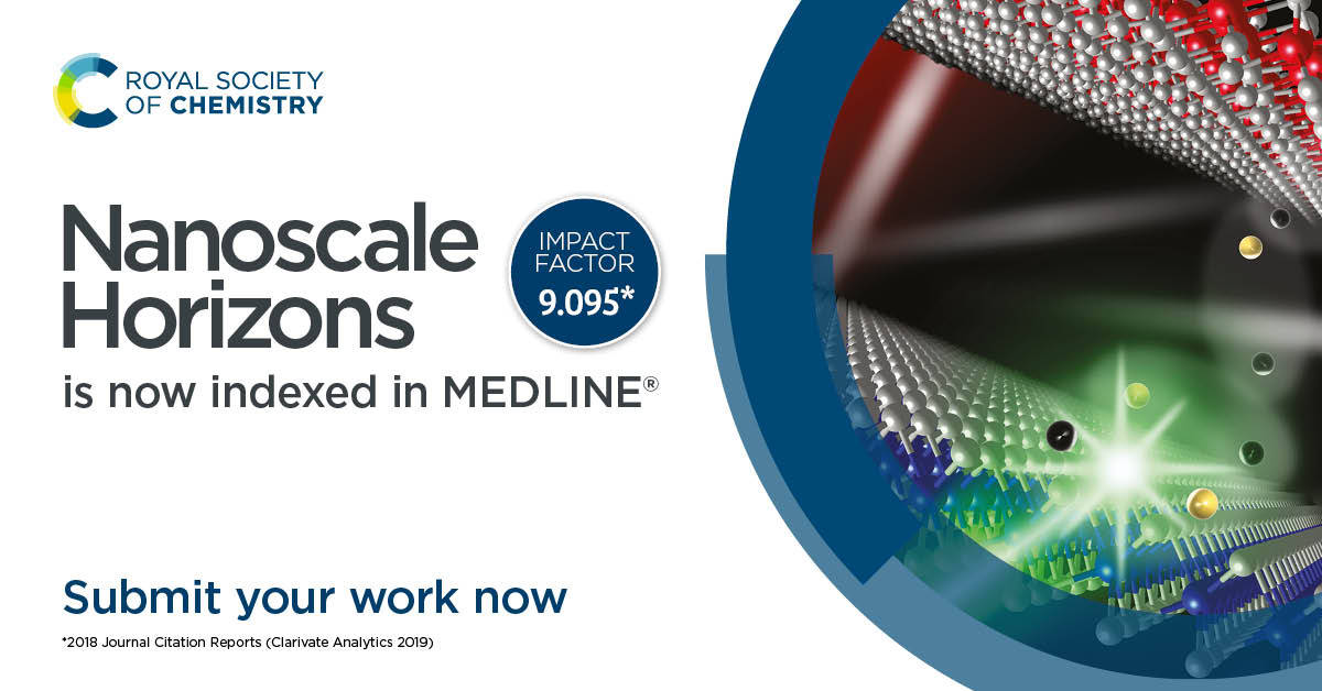 All articles published in Nanoscale Horizons will be indexed in the MEDLINE database, significantly increasing their discoverability.   Read and submit your work today.