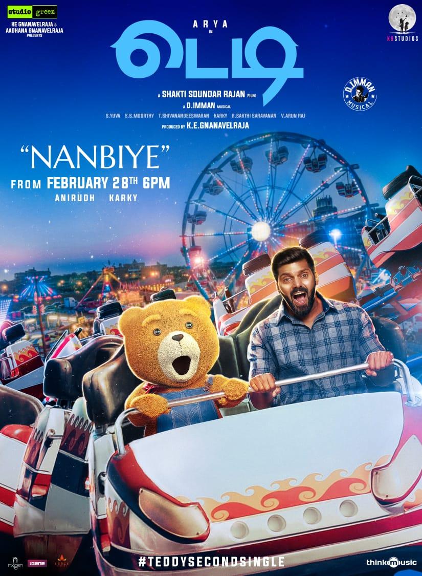 After the memorable #EnIniyaThanimaye, the #Teddy team will release #Nanbiye, its 2nd single on Feb 28 @ 6 pm  Written by @madhankarky, sung by @anirudhofficial  Music @immancomposer   @arya_offl @sayyeshaa @ShaktiRajan @kegvraja @StudioGreen2 @proyuvraaj