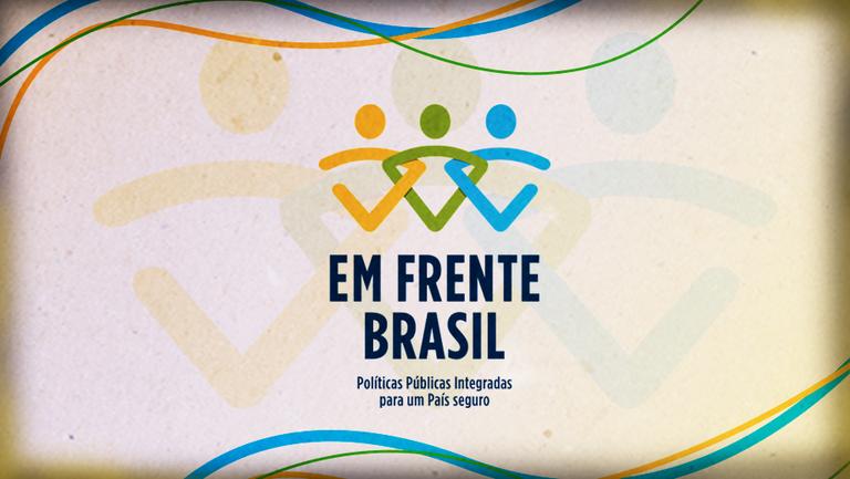 """O """"Em Frente, Brasil,projeto-piloto de enfrentamento à criminalidade violenta, entra em sua segunda fase.Representantes da União, dos Estados e Municípios concluíram os Planos de Atuação Integral dos cinco municípios participantes."""