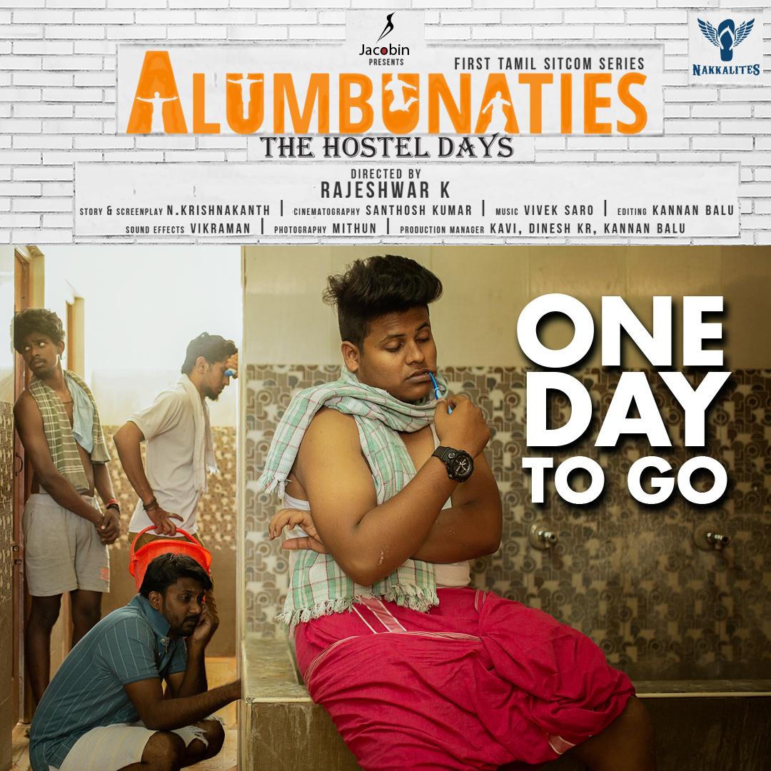 1 Day to enter into Hostel Memories.  #Alumbunaties (First Sitcom Series in Tamil) From Tomorrow. Directed by Rajeshwar K  Sneak Peek 1:    @Nakkalites #tamilseries #webseries #tamilwebseries