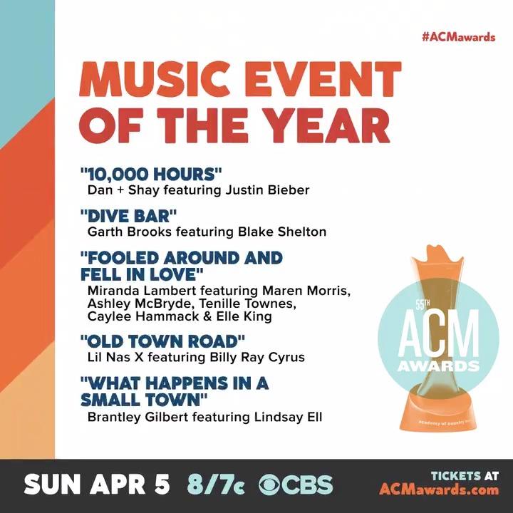 "#ACMawards Music Event of the Year Nominees:  🔸 ""10,000 Hours"" – @DanAndShay ft. @justinbieber 🔸 ""Dive Bar"" – @garthbrooks ft. @blakeshelton 🔸 ""Fooled Around And Fell In Love"" – @mirandalambert ft. @MarenMorris, @AshleyMcBryde, @tenilletownes, @Cayleehammack & @ElleKingMusic"