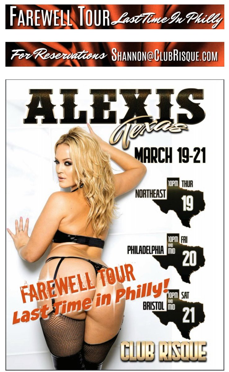 Farewell Tour! • @Alexis_Texas • for the last time LIVE on stage as a feature performer at her Philly home, #ClubRisque MARCH 19-21! Be Here❤️ #RisqueGirl #TeamTexass