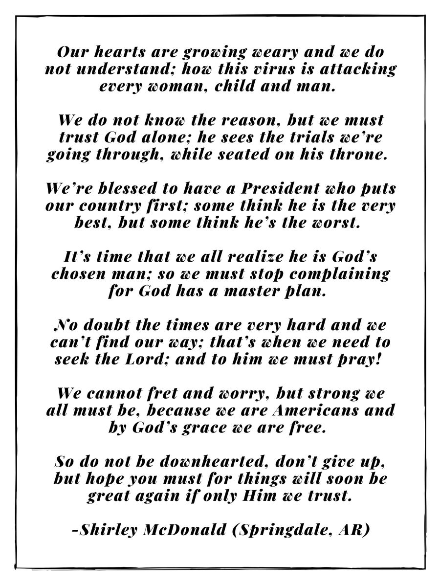 """I wanted to share this moving poem by Shirley McDonald of Springdale. We are facing a great challenge as a nation, but we will weather this storm together.  """"We cannot fret and worry, but strong we all must be, because we are Americans and by God's grace we are free."""""""