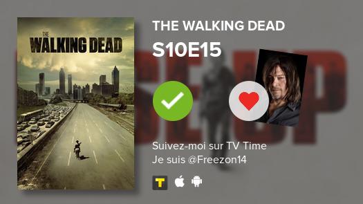 Je viens de voir cet épisode -->  S10E15 of The Walking Dead!#TWD  #tvtime