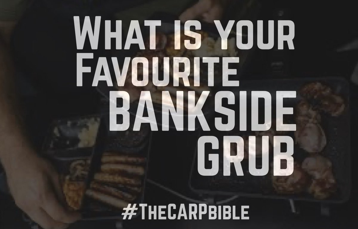 What is your favourite Bankside grub?  @TheCARPbible  #Carp #CarpFishing #Fishing #TheCARPbible http