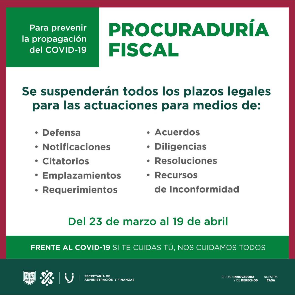 Para prevenir la propagación del #COVID19 en la Ciudad de México, la Procuraduría Fiscal suspende todos los plazos legales para sus actuaciones, hasta el 19 de abril de 2020. #QuédateEnCasaCDMX