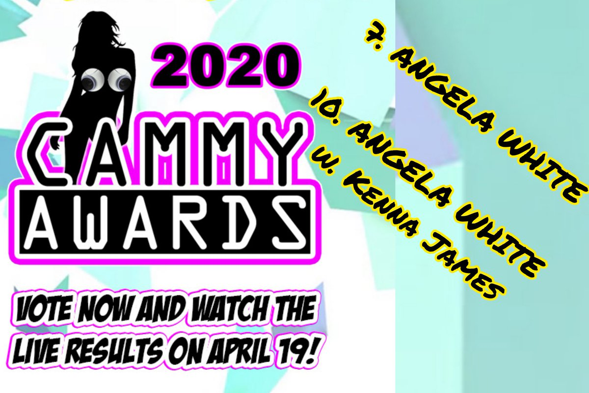 Voted the maximum 5 times in the 2020 @CammyAwards  7). Pornstar Live Cam POTY ☑️ @ANGELAWHITE 10). Cam Girl Duo Of The Year ☑️ ANGELA w. @kennajames21  ✏️  at