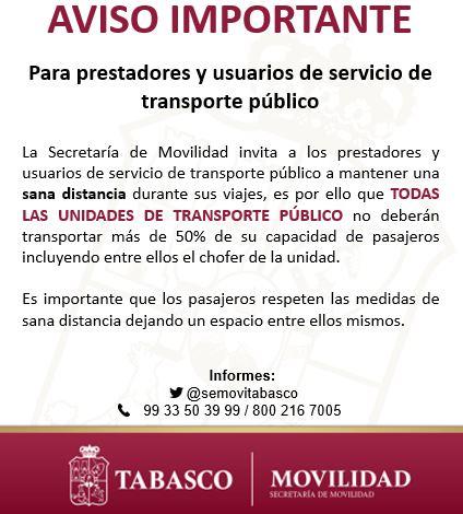 La Secretaría de Movilidad invita a mantener una sana distancia durante los viajes en transporte público, por ello las unidades de transporte público no deberán transportar a más del 50% de su capacidad de pasajeros.  @xevtfm @TabascoHOY