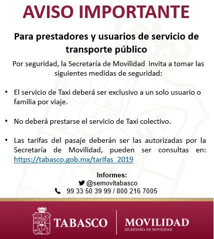 La Secretaría de Movilidad exhorta a los taxistas a prestar el servicio a un solo pasajero o familia por viaje y respetar las tarifas establecidas por la Secretaría de Movilidad. Pueden consultarlas en:  @xevtfm @TabascoHOY