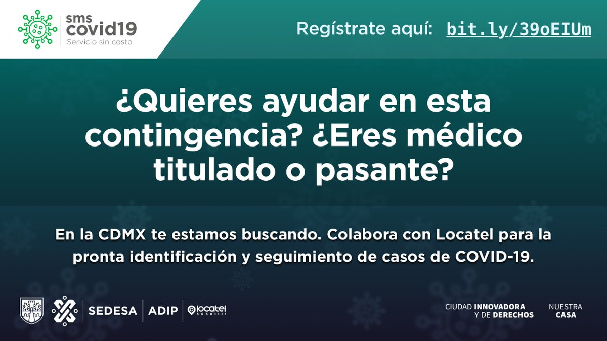 Únete a la estrategia de @locatel_mx para identificar y orientar a la ciudadanía sobre el #COVID19. Más información👉🏽