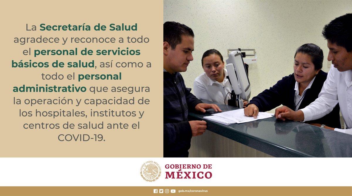 La @SSalud_mx agradece y reconoce al personal de servicios básicos de salud, así como al personal administrativo por su labor y entrega. #COVID19 #QuédateEnCasaYa #MexicoUnido