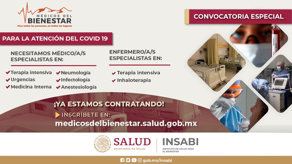 #MédicosDelBienestar: Convocatoria especial para la atención del #COVID19. Inscríbete ya en  @INSABI_mx
