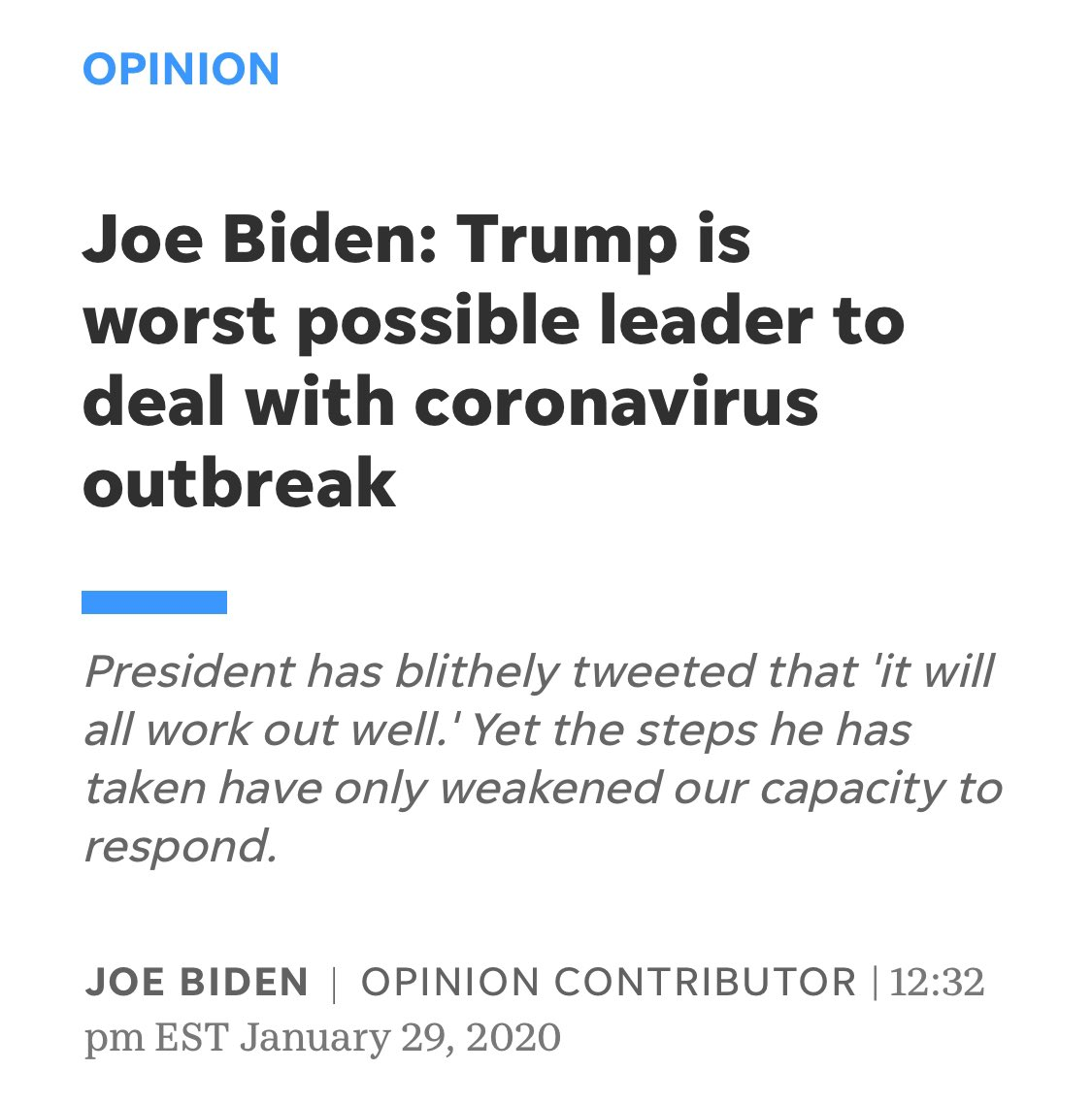 @benshapiro Joe Biden wrote an op-ed saying the Trump administration wasn't taking Coronavirus seriously enough on January 29th.