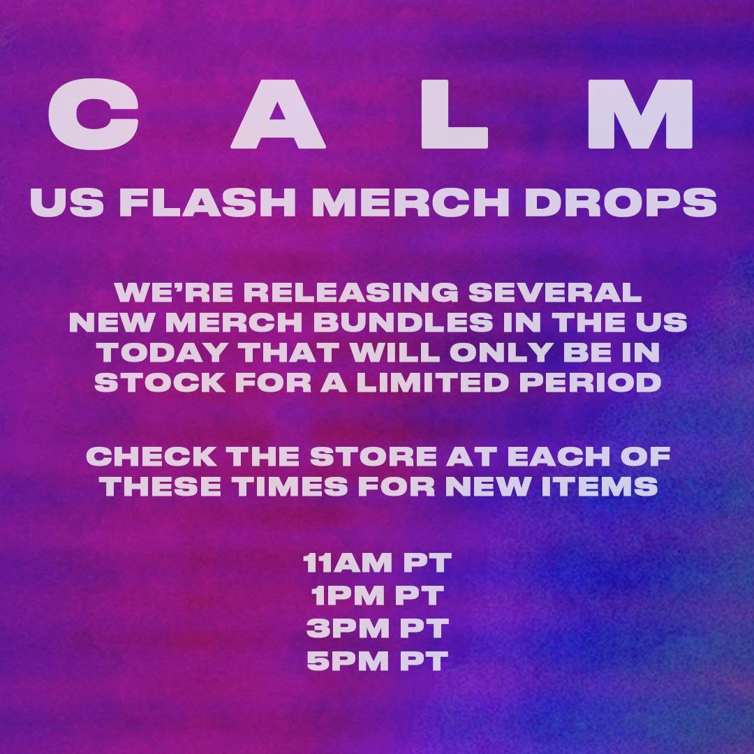 Limited CALM flash drops in the US today //