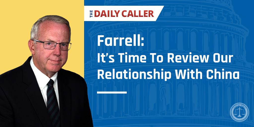 """FARRELL: It's Time To Review Our Relationship With China."" (Daily Caller). Read more here:"