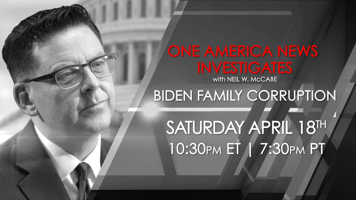 In this edition of One America News Investigates, Neil W. McCabe presents and in-depth report on corruption by former Vice President Joe Biden and his family.  Tune in Saturday, April 18th at 10:30 p.m. EST / 7:30 p.m. PST -- only on @OANN!