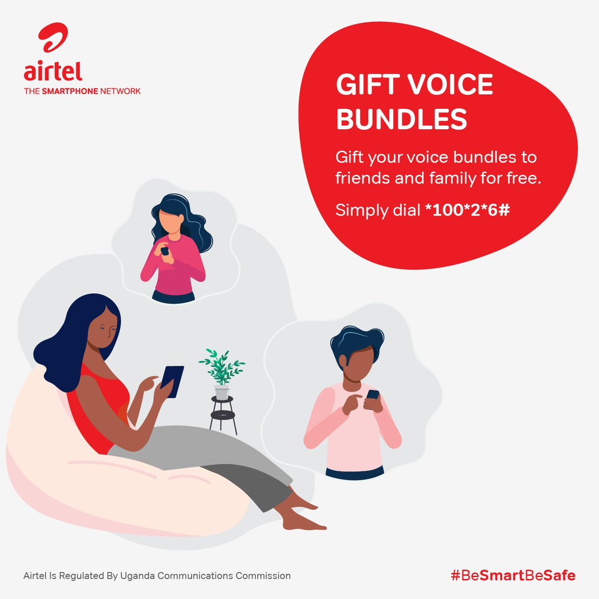 Every gift to friends is a wish for their happiness. Gift Airtel voice bundles FREE of charge and keep the connections alive. Dial *100*2*6# and get started. #BeSmartBeSafe