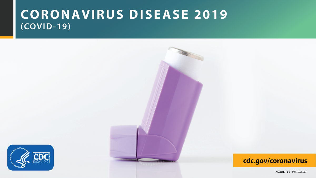 Do you have moderate or severe #asthma? You may be at higher risk for severe illness from #COVID19. Protect yourself by taking your medicine as prescribed and following your asthma action plan. #AsthmaAwareness