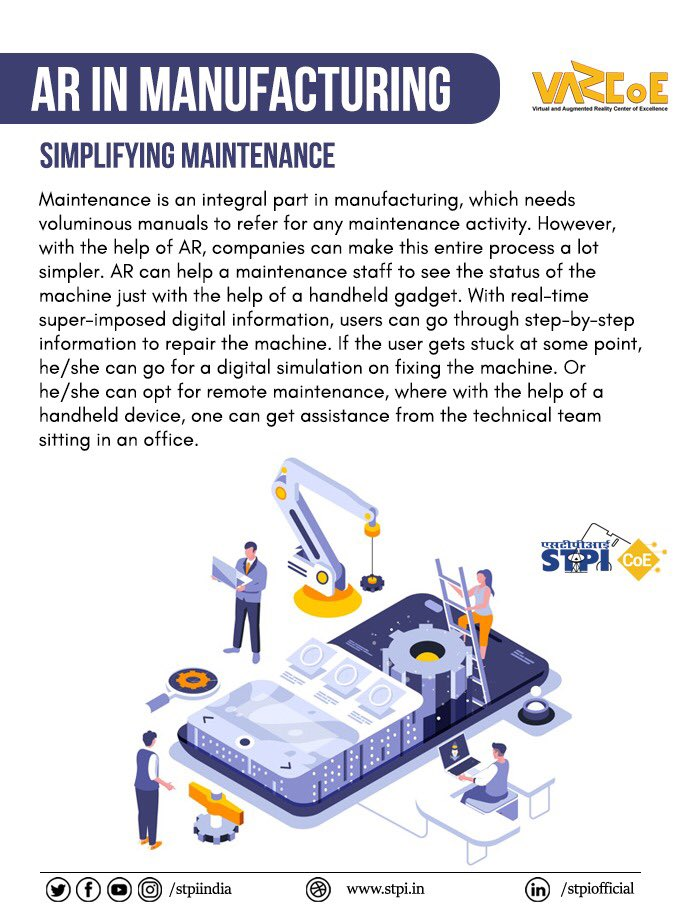 #AR can simplify the maintenance process by allowing the staff to refer the digital simulations and repair machines in an efficient manner. To develop AR solutions for manufacturing, join #STPIVARCoE:  #STPICoEs #STPIINDIA #STPIINCUBATION #GrowWithSTPI