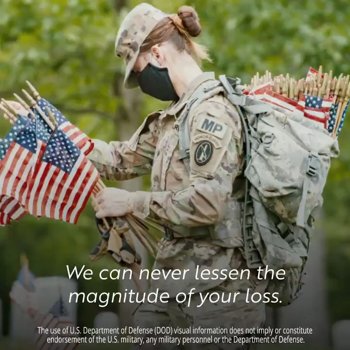 To all the members of our military and our military families, especially those who have lost their service member, thank you. We owe you. We can never lessen the magnitude of your loss, but this I can promise you: we will never forget. #MemorialDay