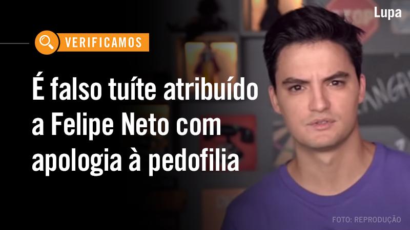 """Circula nas redes sociais um tuíte atribuído ao youtuber @felipeneto, que diz que a culpa da pedofilia é """"dessas crianças gostosas"""". Confira em:  #AgênciaLupa"""