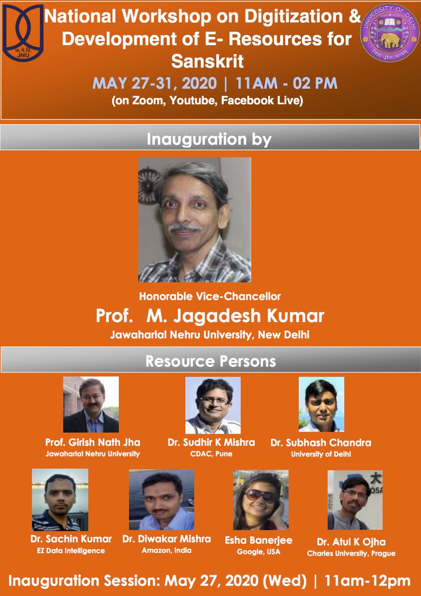 """The School of Sanskrit and Indic Studies, JNU and Dept of Sanskrit, DU are jointly organizing a 5-day workshop on """"Digitization and development of e-resources for Sanskrit"""" from 27-31 May through video conferencing mode. More than 1200 already registered. Commendable effort."""