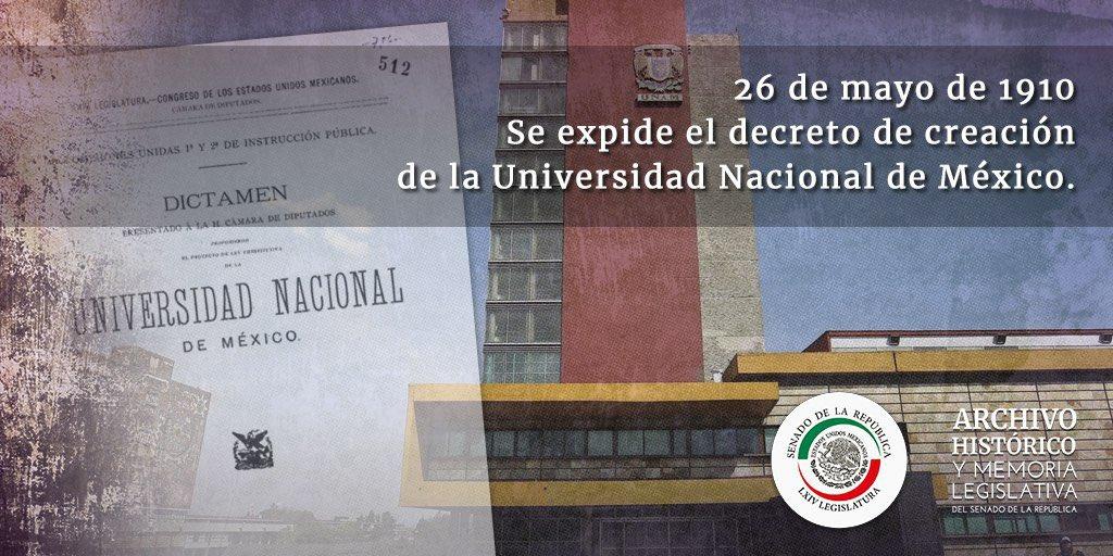 """El #26demayo, hace 110 años, se decretó crear la Universidad Nacional de México, la actual @UNAM_MX, para """"unir la acción de las fuerzas docentes y de educación científica del país, para el progreso de la República, y contribuir a la ciencia y el arte universales"""". ¡Goya!"""