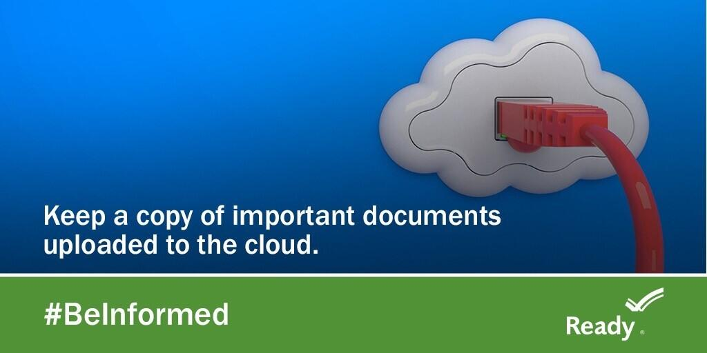 Keep a copy of important documents uploaded to the cloud. #BeInformed