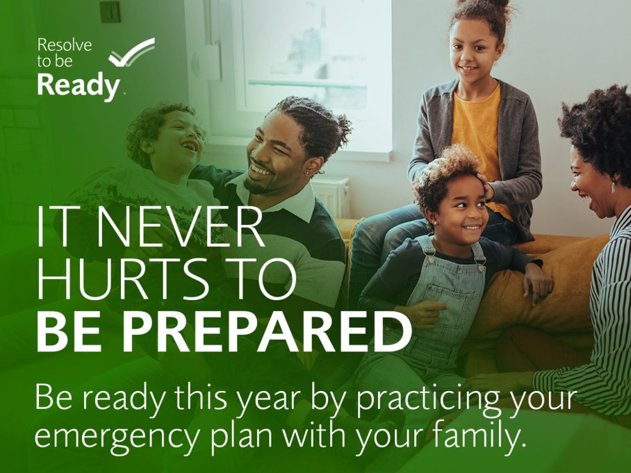 It never hurts to be prepared. Be ready by practicing your emergency plan with your family.