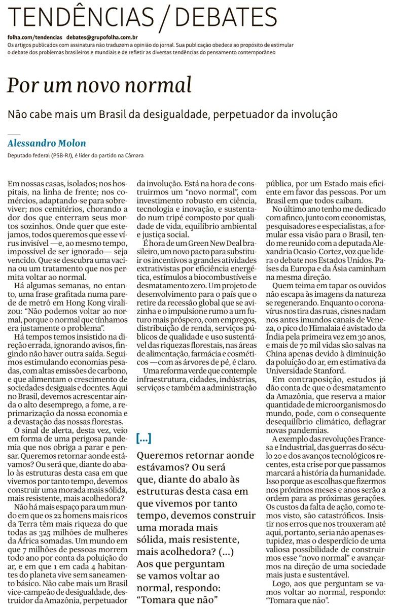 Será que, após essa pandemia, vamos continuar cometendo os mesmos erros que nos trouxeram até a situação que vivemos hoje? Espero que não! No meu artigo para a @folha, explico que precisamos estabelecer um novo modo de viver, um novo normal, com um Green New Deal brasileiro.
