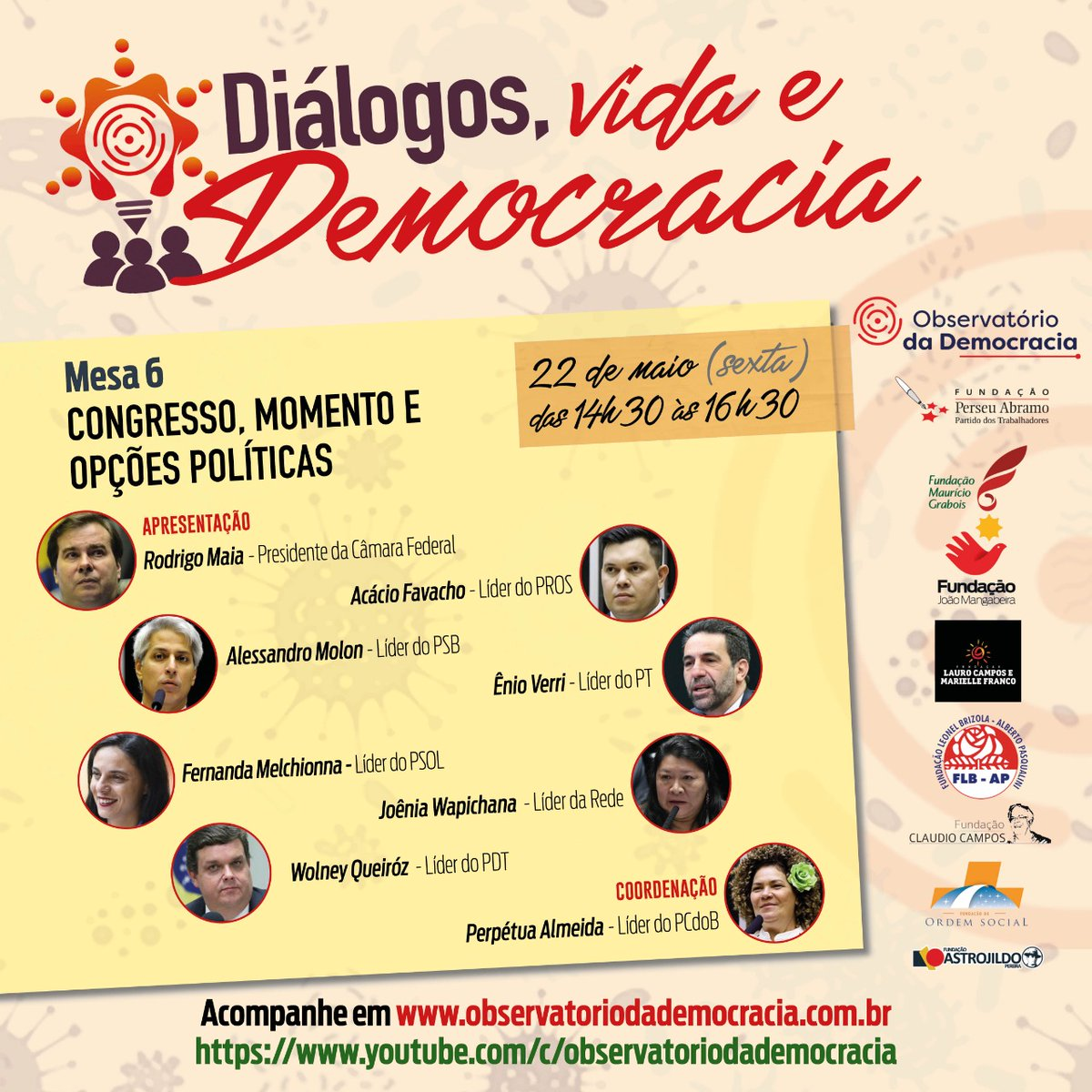 Daqui a pouco começa a mesa Congresso, Momento e Opções Políticas nas redes das fundações do Observatório e no youtube