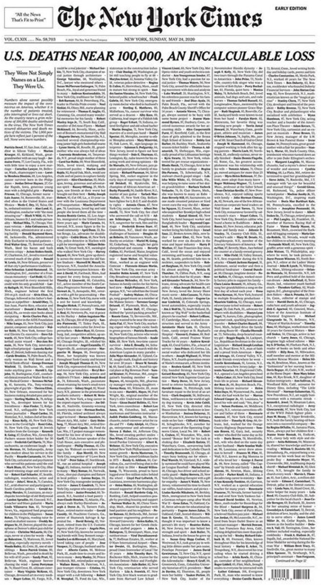 A página do New York Times de amanhã. O nome de mil americanos que morreram de Covid-19, à medida que o país chega às cem mil mortes.  Hoje, Trump foi jogar golfe.