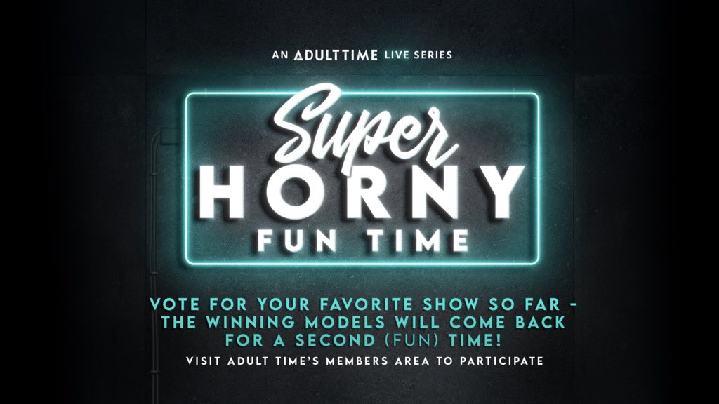 Who do you want to see for a round 2 on @Adulttimecom's Super Horny Fun Time?!   Vote now in the members area @