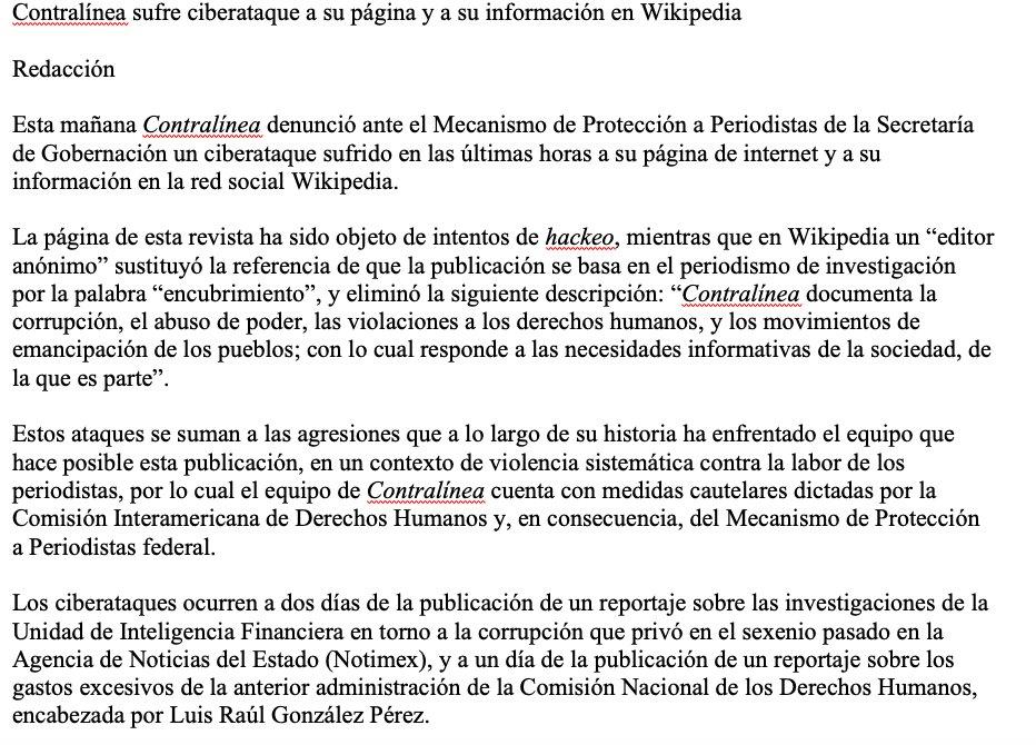 A 2 días de publicar un reportaje sobre las investigaciones de la UIF respecto de la corrupción en el sexenio pasado en Notimex, y a un día de publicar un reportaje sobre el dispendio en la CNDH de González Pérez, @contralinea sufrió un ciberataque doble; se denunció al Mecanismo