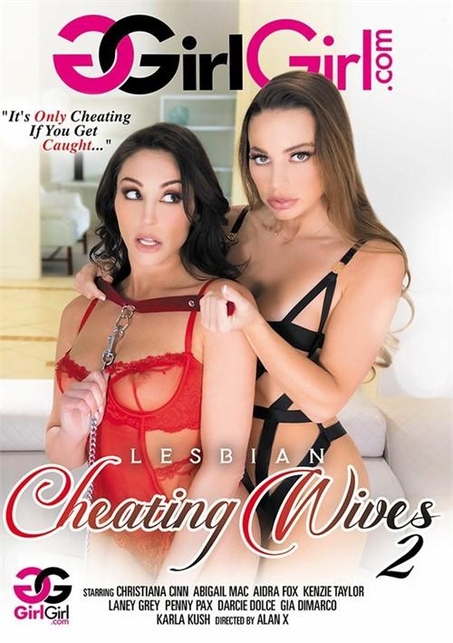 💣Lesbian Cheating Wives 2💥 🎥 @girlgirldotcom @alanxfilms ⭐⭐ @ChristianaCinn @MsAbigailMac @xAIDRAFOXx @thekenzietaylor @laney_greyx3 @PennyPax @DjDarcieDolce @Gia_DiMarco and @KarlaKush420 Buy It Here! >>