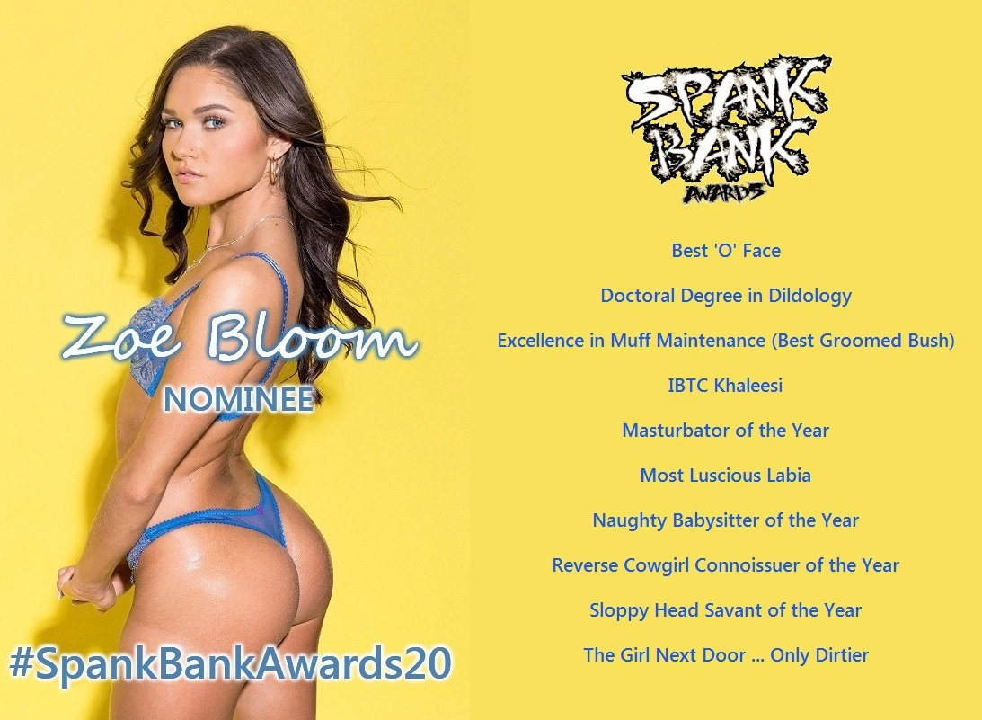 The lovely, talented, and indescribably charming @ZoeBloomxxx received 11 nominations in #SpankBankAwards20 presented by  @iafdcom   See them all at