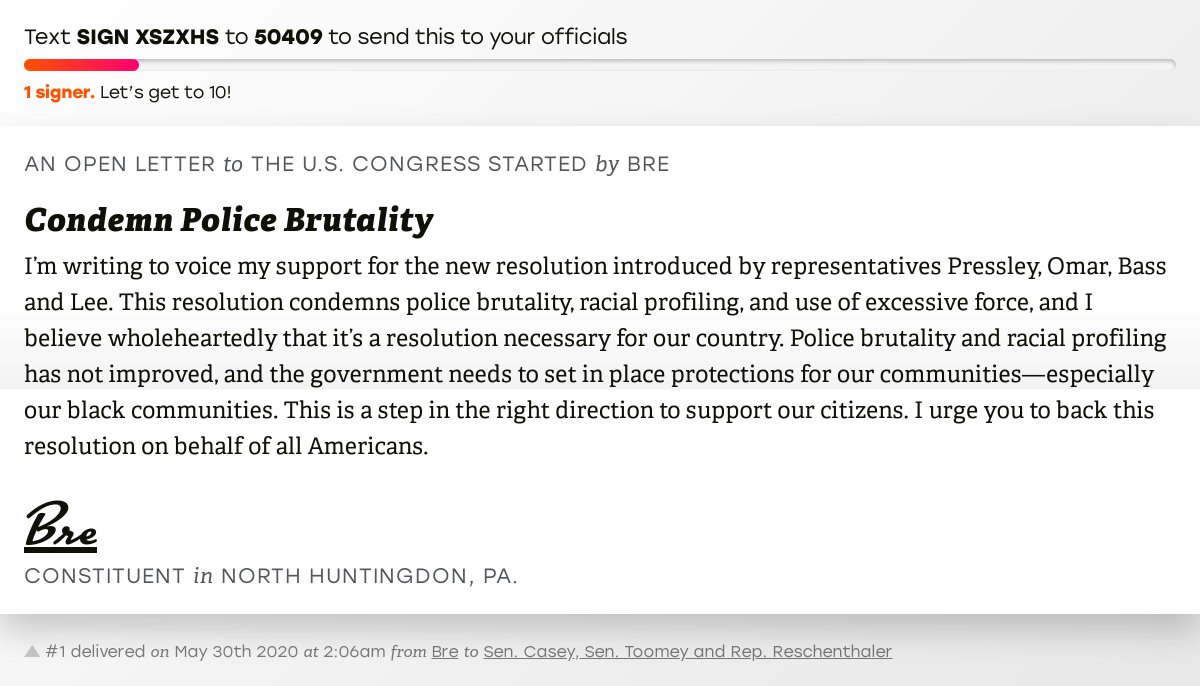 """🖋 Support Bre by signing """"Condemn Police Brutality"""" and I'll deliver a copy to your officials:   📨 Last delivered to @SenBobCasey, @SenToomey and @GReschenthaler #PA14 #PApol"""