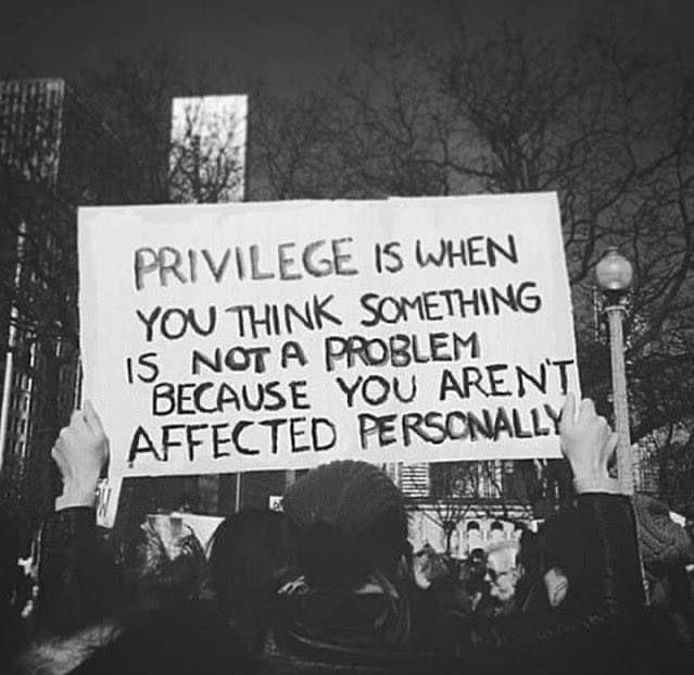 """""""Privilégio é quando você pensa que algo não é um problema só porque isso não afeta sua vida"""" ✊🏾"""