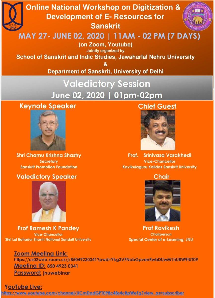 "Valedictory session of the 7-Day online workshop on Digitization and Development of e-resources for Sanskrit"" organized by JNU and DU. Please join on 2nd Jun at 1pm. @ChamuKShastry @shrivarakhedi @SanskritInMedia @Samskrita @SB_Delhi @samskritam @SBTelangana @mamidala90 @jnutf19"