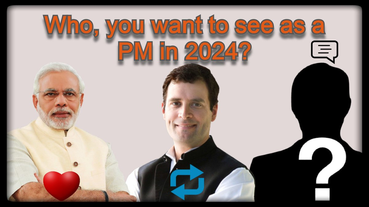 Who, you want to see as a PM in 2024?  @narendramodi : then like  @RahulGandhi : then Re-Tweet  Any other : Make comment  #StepDownModi #amethi