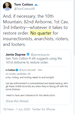 """Sen. Tom Cotton suggests """"no quarter"""" for rioters and looters.   Historically, it means you kill people rather than arrest them.   It's a literal war crime."""
