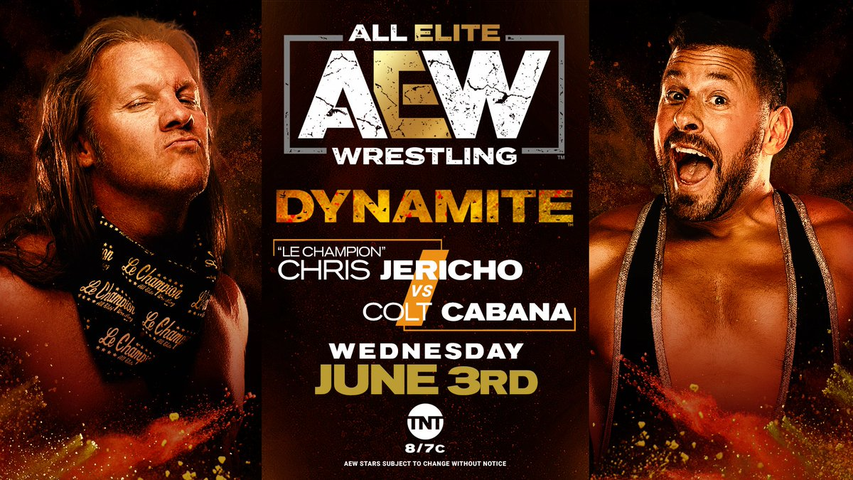 This Wednesday on Dynamite - #LeChampion @IAmJericho, fresh off his confrontation with @MikeTyson, takes on @ColtCabana!  Watch #AEWDynamite every Wednesday night on @TNTDrama 8e/7c or  for our International fans. #AEWonTNT @AEWonTNT