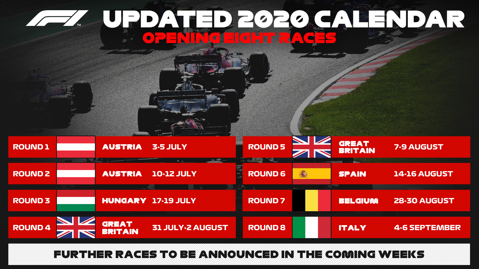 BREAKING: The opening 8 races of a revised 2020 calendar are now confirmed   All 8 are currently set to be closed events, operating under the strongest safety procedures   Further races will be announced in the coming weeks https://t.co/vQioKOAkQo