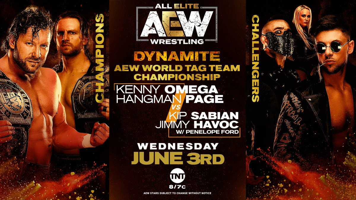 The #AEW World Tag Team Championships are on the line! The SuperBad Squad @JimmyHavoc & @TheKipSabian will challenge @KennyOmegamanX & @theAdamPage.  Watch #AEWDynamite every Wednesday night on @TNTDrama 8e/7c or  for our International fans.