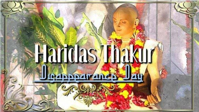 Haridas Thakur Disappearance Day (video)H.G. Rohini Suta Prabhu's class from CC Antya 11.25 at....